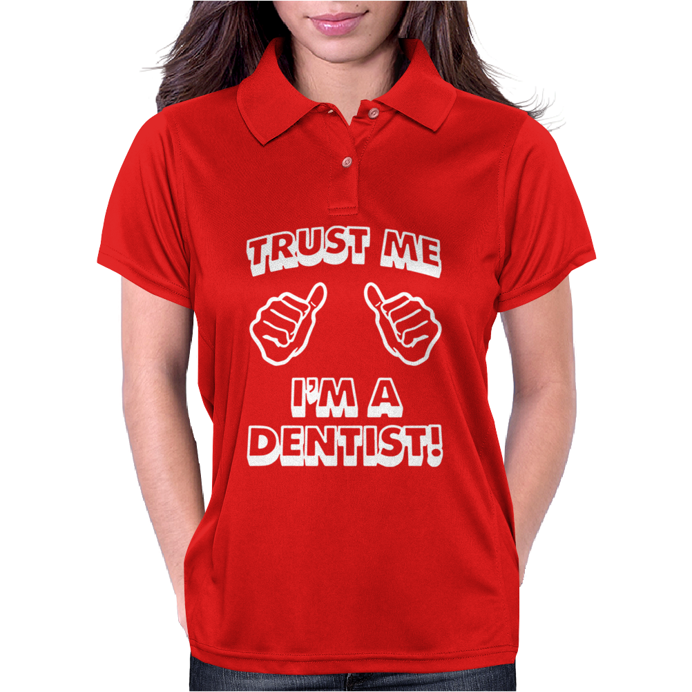 Trust Me I'm A Dentist Womens Polo