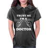Trust Me I'm A Doctor Womens Polo