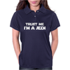 TRUST ME I'M A JEDI - Funny Printed Mens Womens Polo