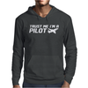 Trust me, I'm a Pilot - captain airplane flight crew plane airport tee Mens Hoodie