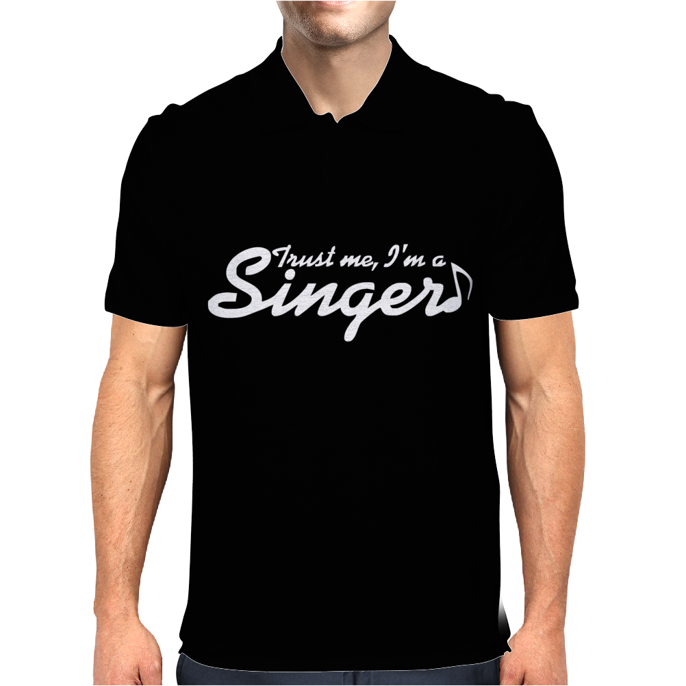 Trust me, I'm a singer - gift for musician idol song musical voice tee Mens Polo