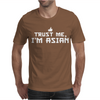 Trust me, I'm Asian - Chinese Vietnamese Korean Japanese lol pride tee Mens T-Shirt