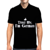 Trust me, I'm German - Deutschland Germany person race text pride tee Mens Polo
