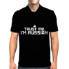 Trust me, I'm Russian - Russia person country culture text pride tee Mens Polo