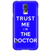 Trust Me I`m The Doctor Phone Case