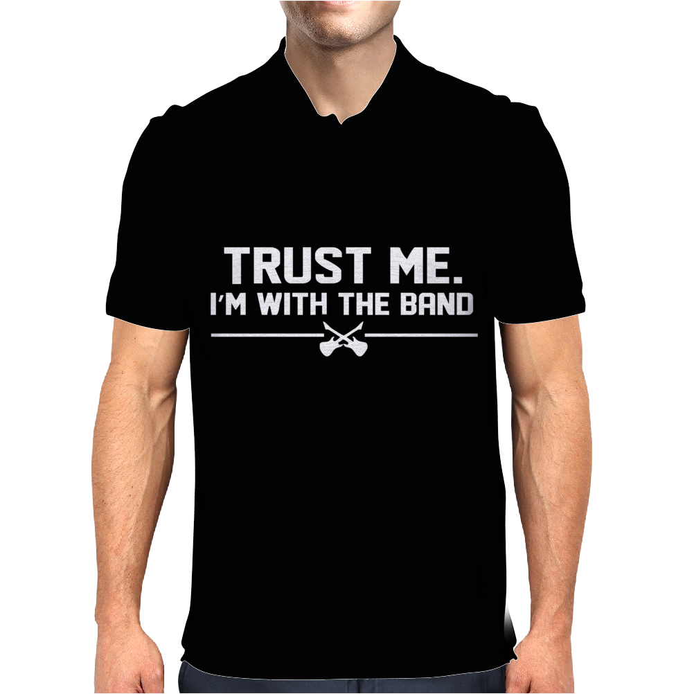 Trust me, I'm with the band - musician rockband guitar bass jam tee Mens Polo