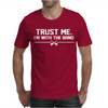 Trust me, I'm with the band - musician rockband guitar bass jam tee Mens T-Shirt