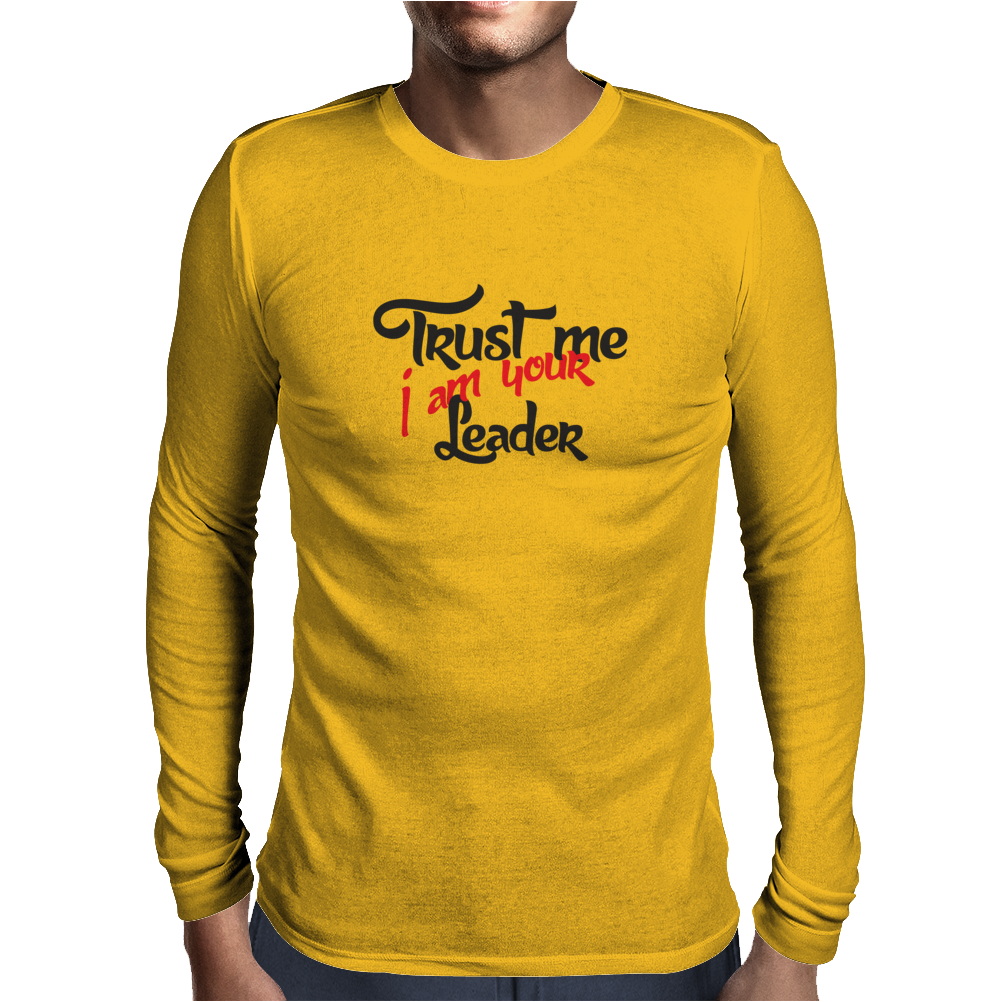 Trust me Mens Long Sleeve T-Shirt