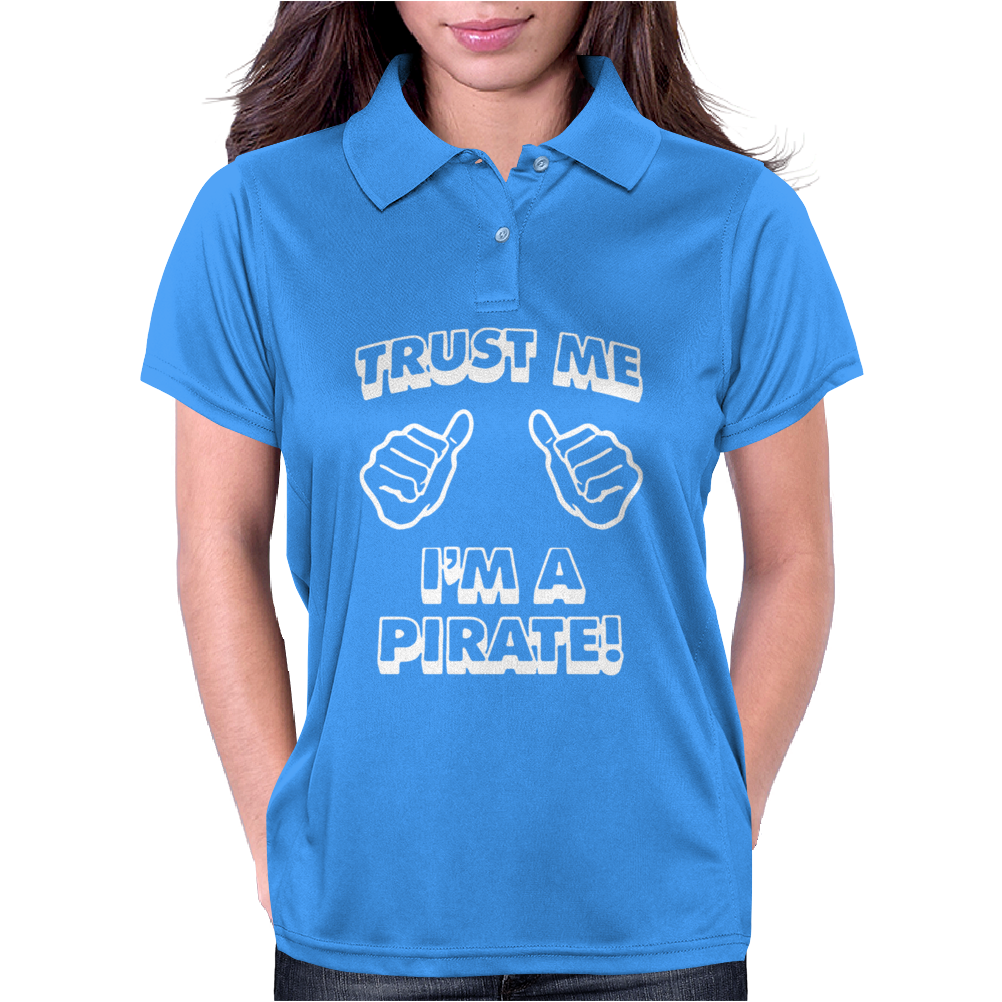 Trust Me Pirate Womens Polo