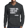 Trust me, you can dance alternative Mens Hoodie
