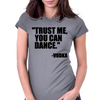 Trust me, you can dance Womens Fitted T-Shirt