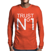 Trust No 1 Hip Hop Rock Party Mens Long Sleeve T-Shirt