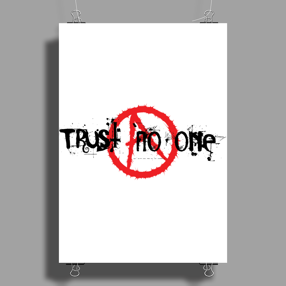 Trust no one Poster Print (Portrait)