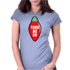 Turn Me On Womens Fitted T-Shirt