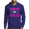 Turn Up The Bass Mens Hoodie