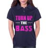 Turn Up The Bass Womens Polo
