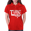 Turnt Up Womens Polo