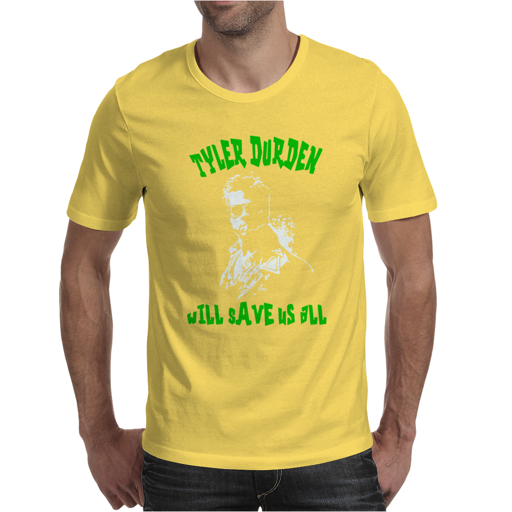 Tyler Durden Will Save Us All Fight Club Anarchist Mens T-Shirt