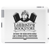 Tyrion Lannister - Because The Mind Needs Books Like A Sword Needs A Whetstone Tablet
