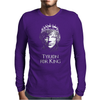 Tyrion Lannister for King Mens Long Sleeve T-Shirt
