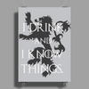 TYRION LANNISTER GAME OF THRONES DRINK AND I KNOW THINGS Poster Print (Portrait)