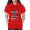 TYRION LANNISTER GAME OF THRONES DRINK AND I KNOW THINGS Womens Polo