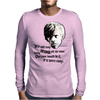 Tyrion priorities ( Tyrion drunk ) Mens Long Sleeve T-Shirt