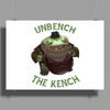 UNBENCH THE KENCH Poster Print (Landscape)