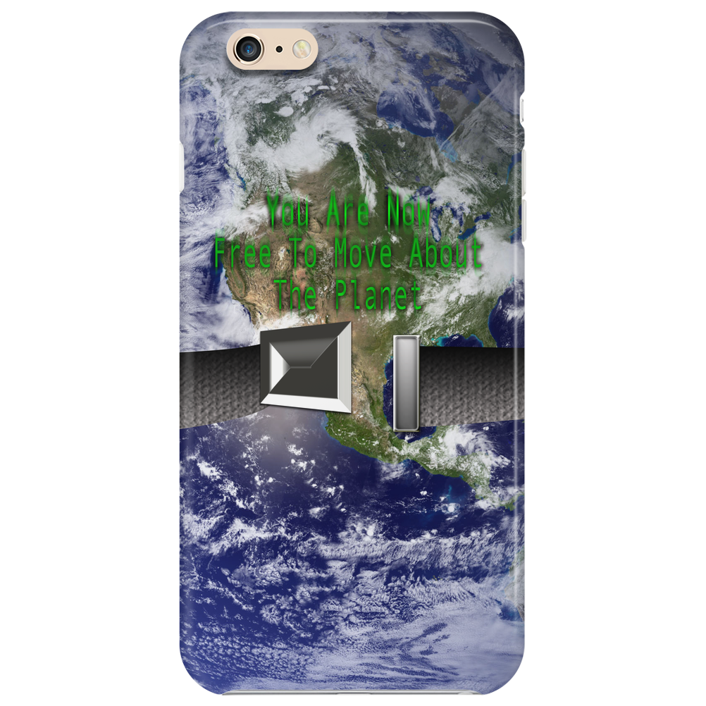 Unbuckled: You are Now Free To Move About The Planet Phone Case
