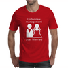 Under new management - Just Married Mens T-Shirt