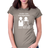 UNDER NEW MANAGEMENT, JUST MARRIED Womens Fitted T-Shirt