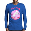 Unicorn Believe In Yourself Mens Long Sleeve T-Shirt