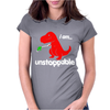 Unstoppable Womens Fitted T-Shirt