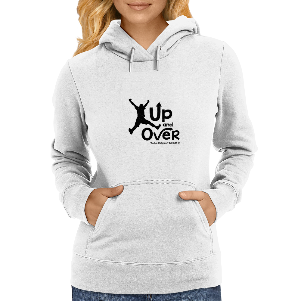 Up and Over Womens Hoodie