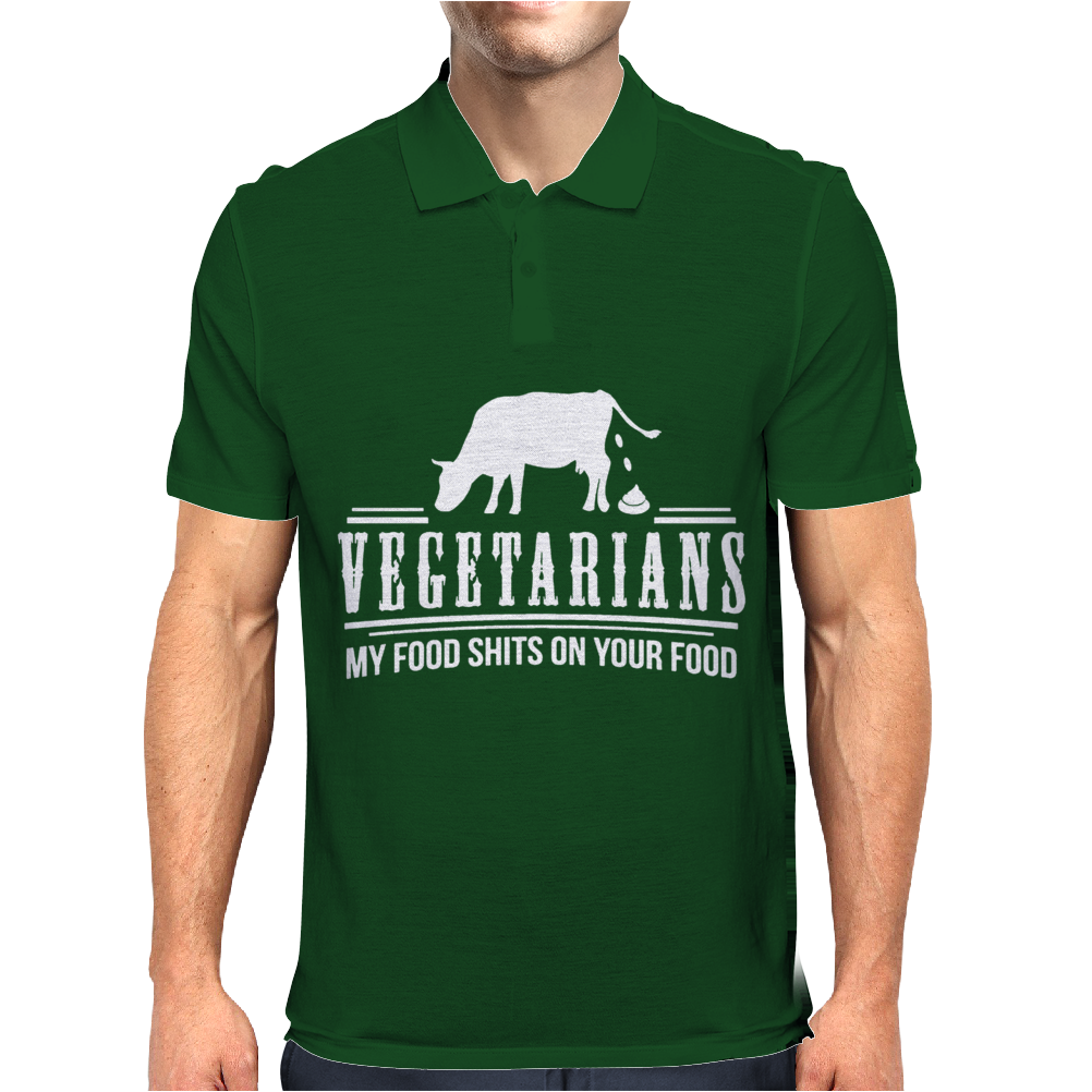 VEGETARIAN MY FOOD SHIT ON YOUR FOOD Mens Polo