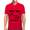 VIVA EL TORO ...AND SAVE A BULLET FOR THE MATADOR Mens Polo