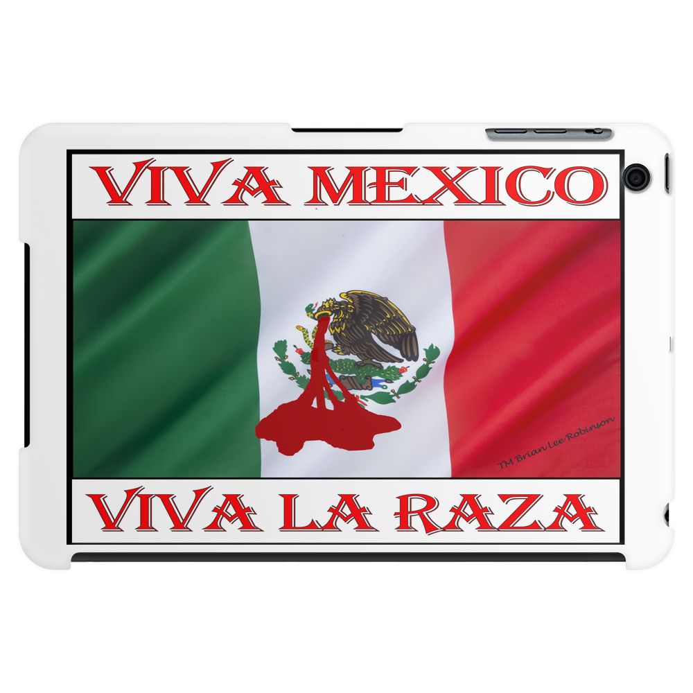 Viva Mexico, Viva La Raza Tablet (horizontal)