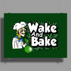 Wake And Bake Poster Print (Landscape)