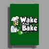 Wake And Bake Poster Print (Portrait)