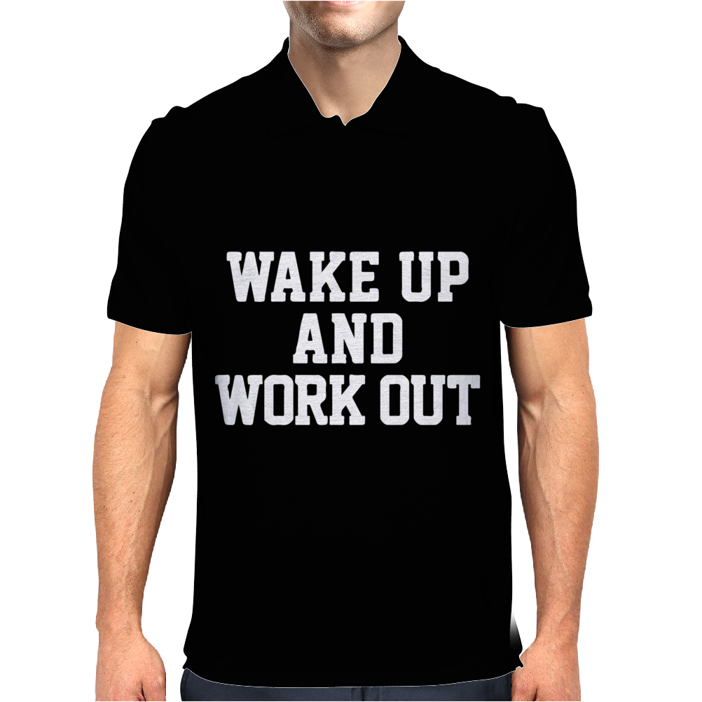 WAKE UP WORK OUT Mens Polo