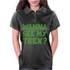 Wanna See My T Rex Womens Polo