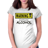 WARNING! CONTAINS ALCOHOL Womens Fitted T-Shirt