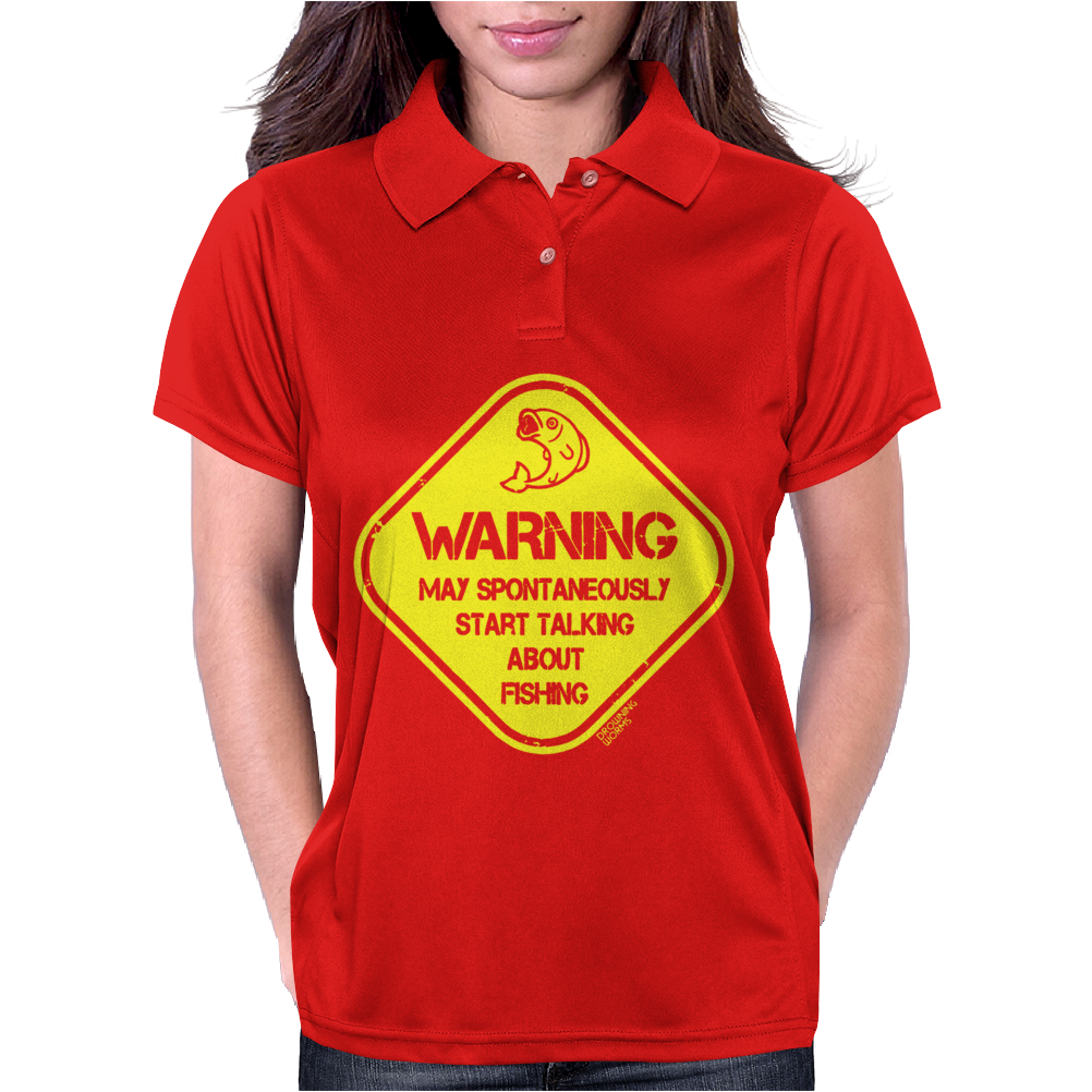 Warning May...Talking About Fishing Womens Polo