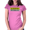Warning Offensive Mens Funny Womens Fitted T-Shirt