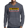 Warning Offensive Mens Hoodie