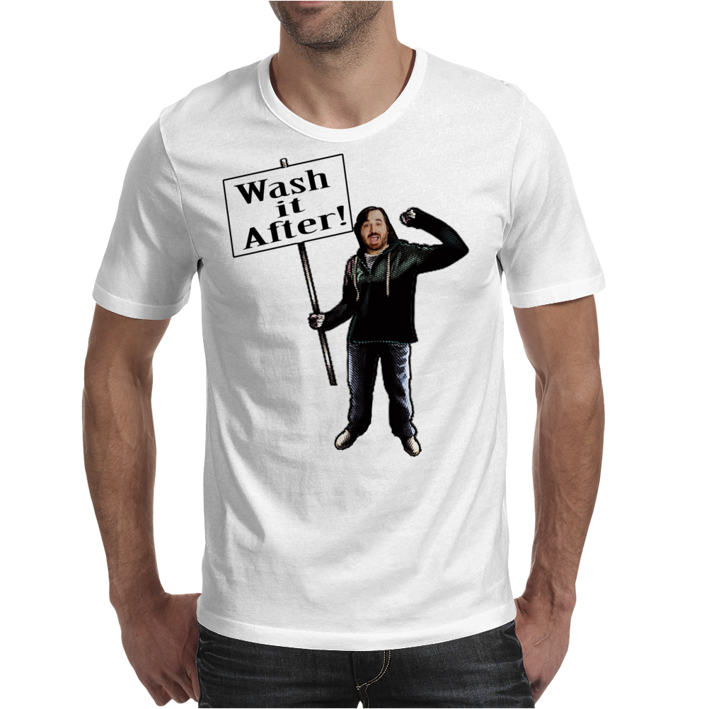 Wash It After Mens T-Shirt
