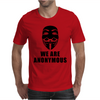 WE ARE ANONYMOUS Mens T-Shirt