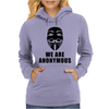 WE ARE ANONYMOUS Womens Hoodie