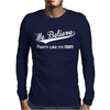 We Belive Part Like Its 1985 Mens Long Sleeve T-Shirt