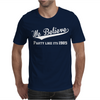 We Belive Part Like Its 1985 Mens T-Shirt